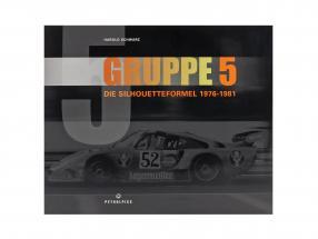 livre: GRUPPE 5 - Die Silhouetteformel 1976-1981 de Harold Schwarz