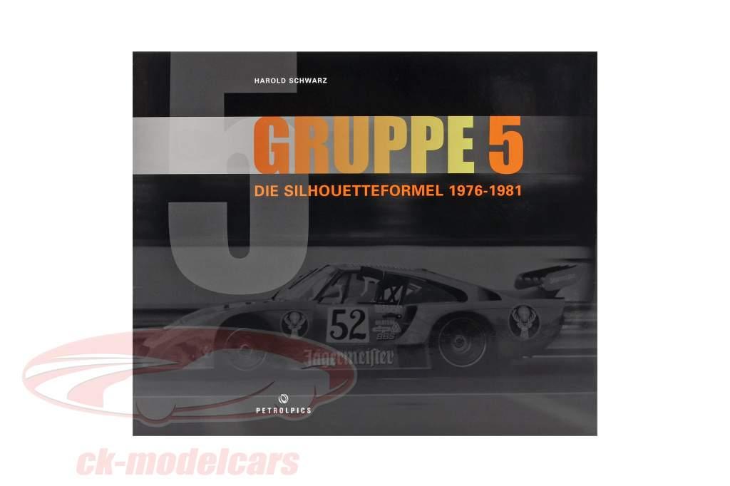 Book: GRUPPE 5 - Die Silhouetteformel 1976-1981 from Harold Schwarz