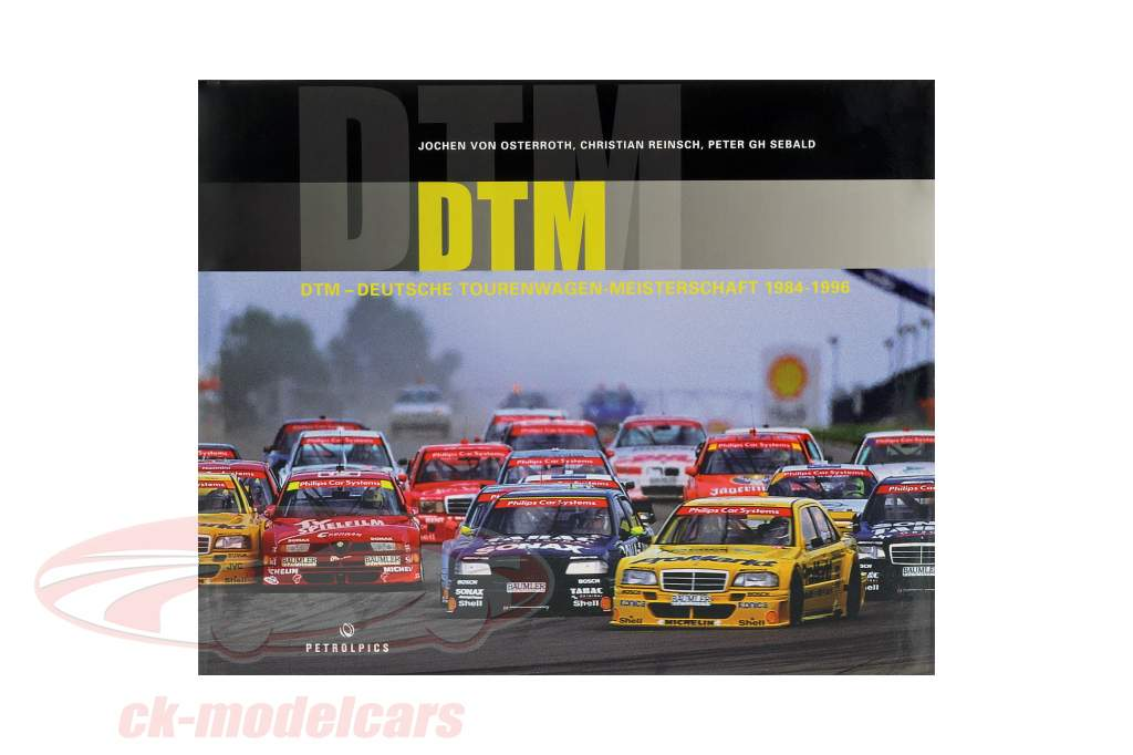book DTM - Deutsche Tourenwagen-Meisterschaft 1984-1996 from J. v. Osterroth / C. Reinsch / P. Sebald